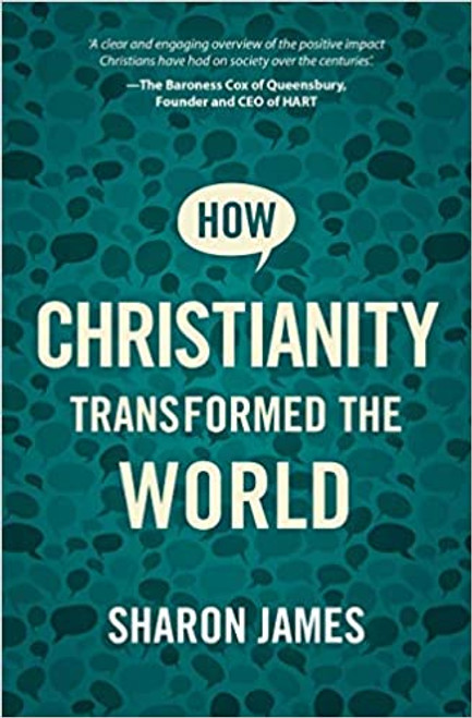 How Christianity Transformed the World [Paperback]
