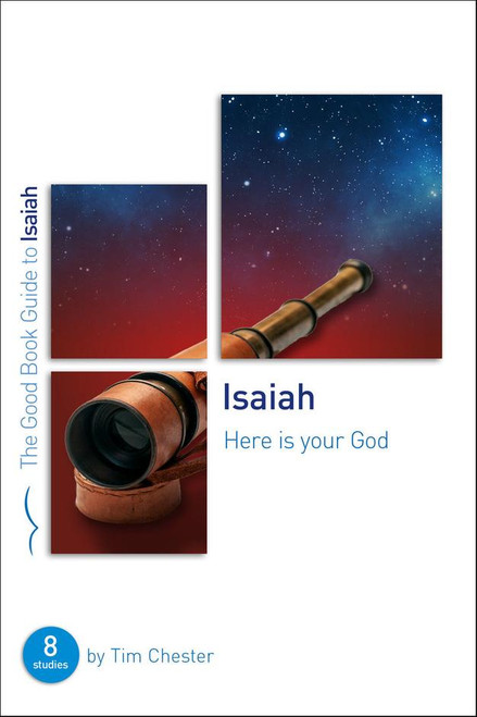 Isaiah: Here Is Your God Eight studies for individuals or groups [Paperback]