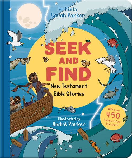 Seek and Find: New Testament Bible Stories With Over 450 Things to Find and Count! [Hardback]