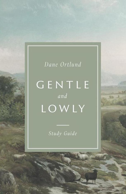 Gentle and Lowly Study Guide [Paperback]
