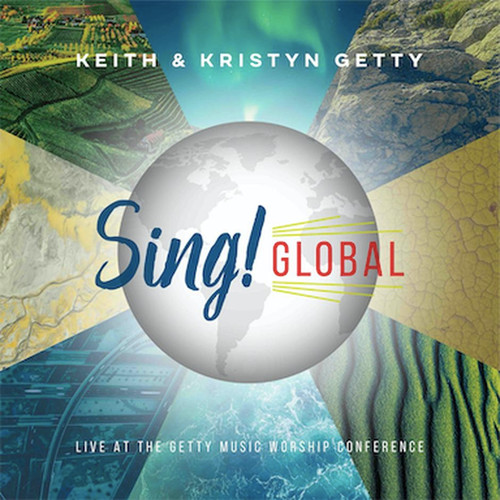 Sing! Global: Live at the Getty Music Worship Conference [CD]