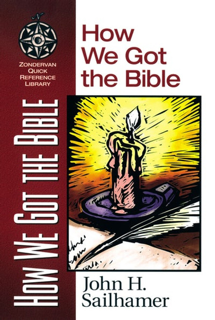 How We Got the Bible [Paperback]