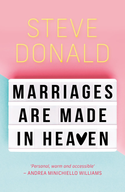 Marriages are Made in Heaven [Paperback]