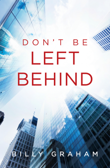Don't Be Left Behind 25-pack [Tract/Booklet]