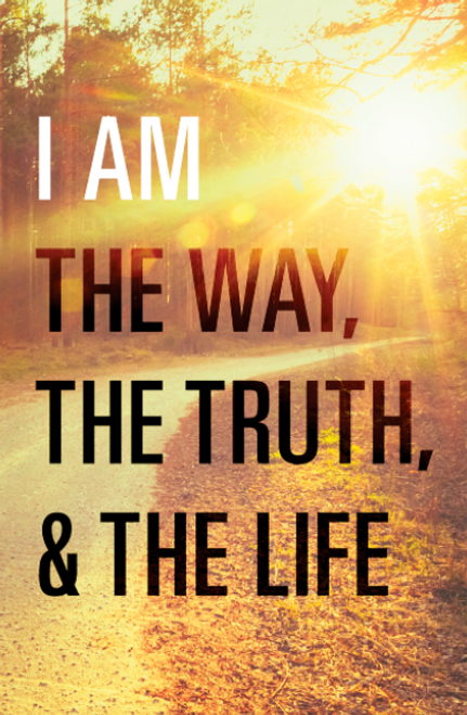 I Am the Way, the Truth, and the Life (Redesign) 25-pack [Tract/Booklet]