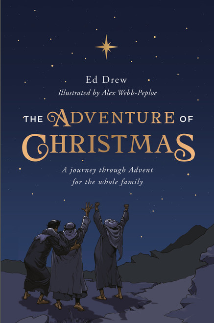 The Adventure of Christmas 25 Simple Family Devotions for December [Paperback]