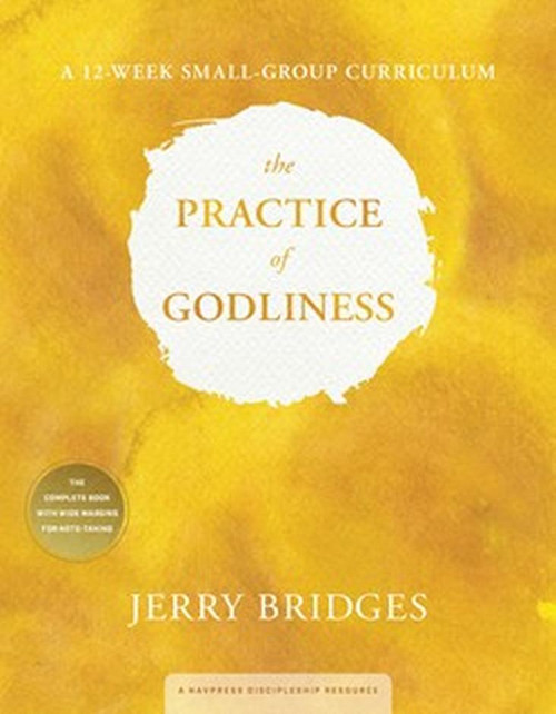 The Practice of Godliness Small Group Curriculum [Paperback]