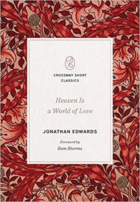 Heaven Is a World of Love [Paperback]