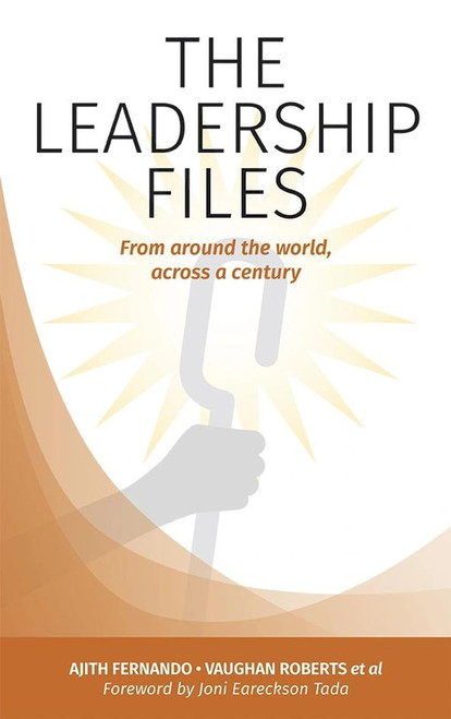 The Leadership Files From around the world, across a century [Paperback]