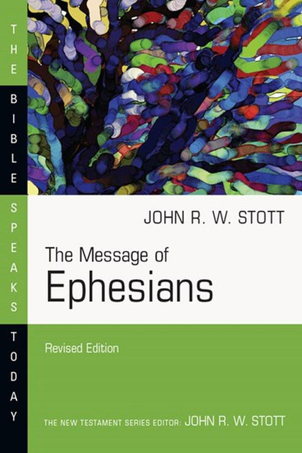 The Message of Ephesians [Paperback]