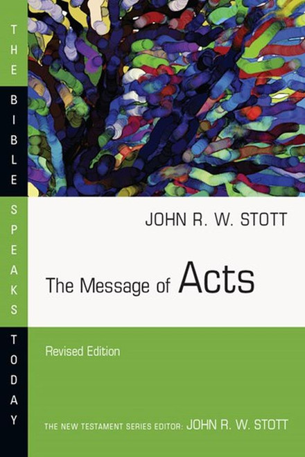 The Message of Acts [Paperback]