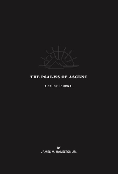The Psalms of Ascent A Study Journal with Notes & Reflections [Paperback]