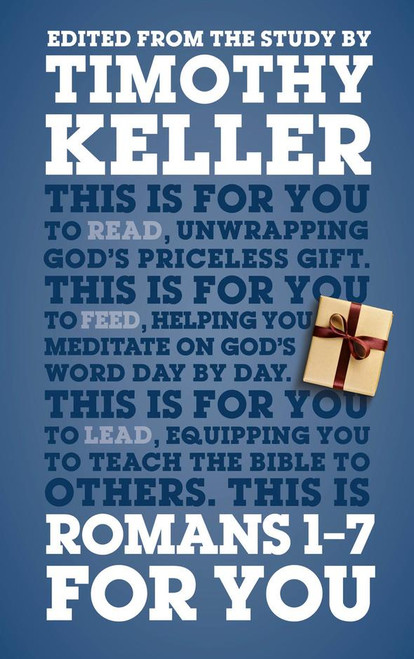 Romans 1 - 7 For You [Paperback]