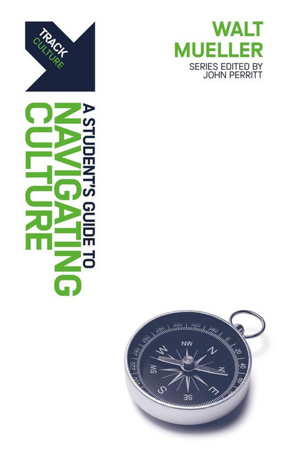 Track: Navigating Culture A Student's Guide to Navigating Culture [Paperback]