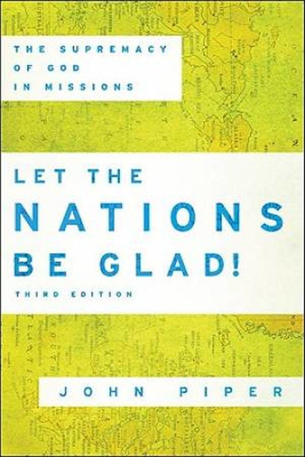 Let the Nations Be Glad [Paperback]