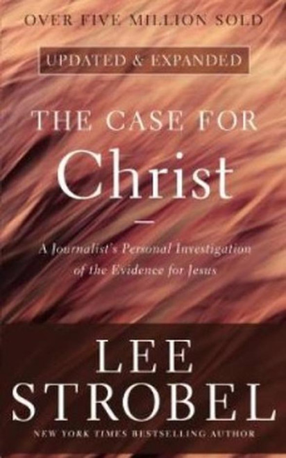 The Case for Christ A Journalist's Personal Investigation of the Evidence for Jesus [Paperback]