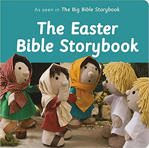 The Easter Bible Storybook [Board Book]