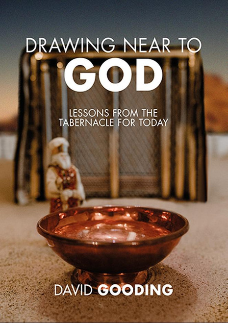 Drawing Near to God Lessons from the Tabernacle for Today [Paperback]