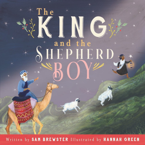 The King and The Shepherd Boy [Paperback]