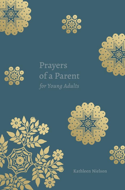 Prayers of a Parent for Young Adults [Paperback]