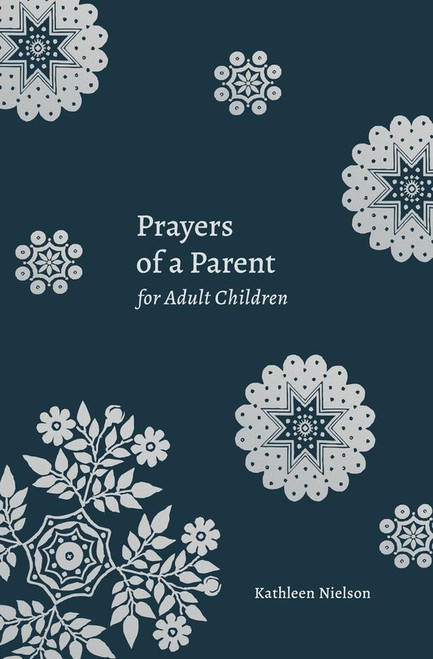 Prayers of a Parent for Adult Children [Paperback]