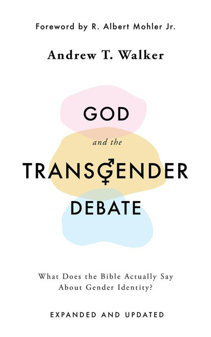 God and the Transgender Debate (2nd Edition) What Does the Bible Actually Say about Gender Identity? [Paperback]