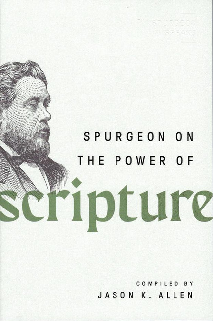 Spurgeon on the Power of Scripture [Paperback]