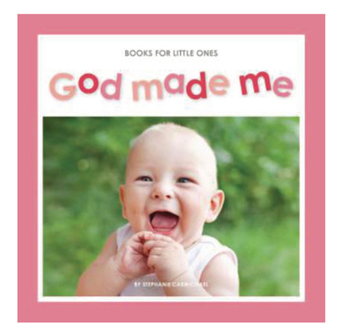God Made Me Books for Little Ones [Booklet]