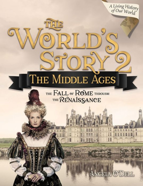The World's Story 2: The Middle Ages (Student) [Paperback]