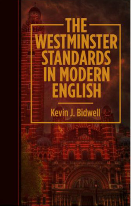 The Westminster Standards in Modern English [Paperback]