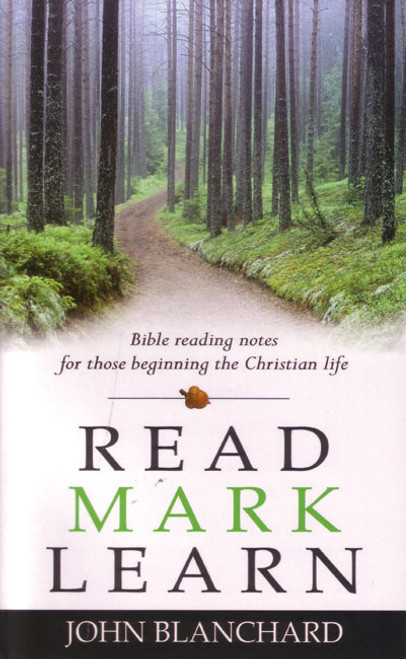 Read / Mark / Learn: Bible Reading Notes for Those Beginning the Christian Life [Paperback]