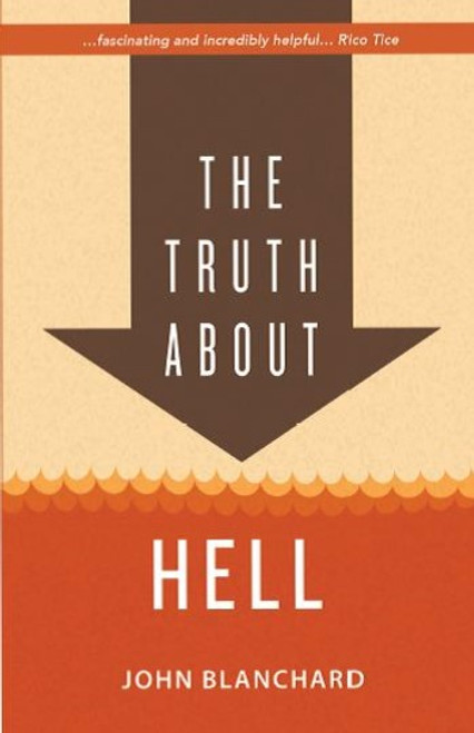 The Truth About Hell [Paperback]