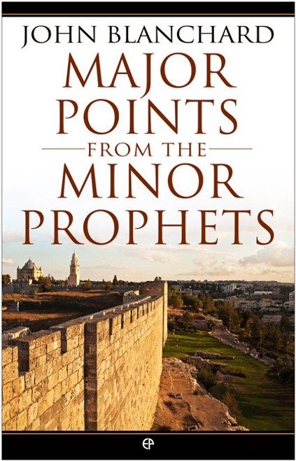 Major Points from the Minor Prophets [Paperback]