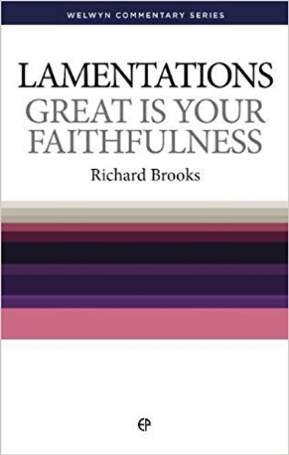 Lamentations Great is Your Faithfulness [Paperback]