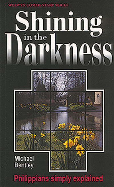 Philippians Shining In The Darkness [Paperback]