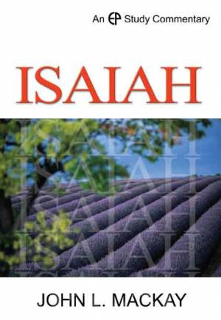 Isaiah Vol 1: Chapters 1-39 EP Study Commentary [Hardback]