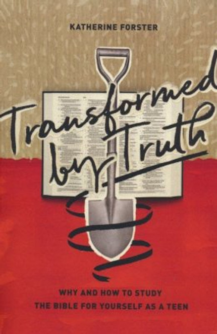 Transformed by Truth [Paperback]