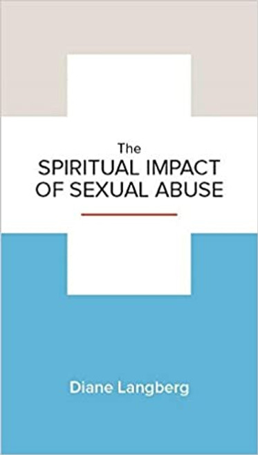 Spiritual Impact of Sexual Abuse [Booklet]