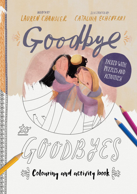 Goodbye to Goodbyes Coloring and Activity Book [Paperback]