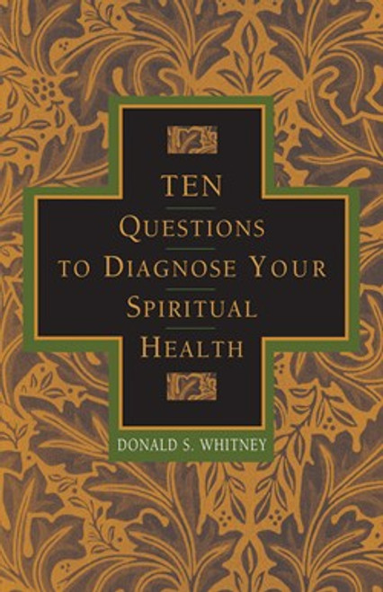 10 Questions to Diagnose Your Spiritual Health [Paperback]