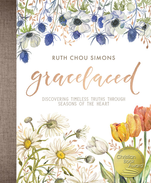 GraceLaced Discovering Timeless Truths Through Seasons of the Heart [Hardback]