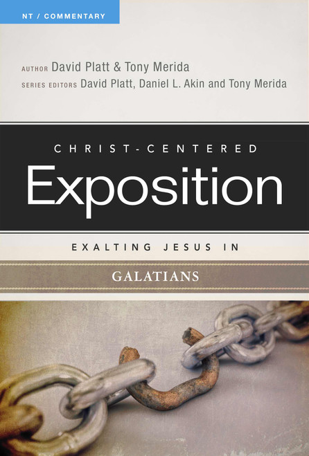 Exalting Jesus in Galatians Christ-Centered Exposition Commentary [Paperback]