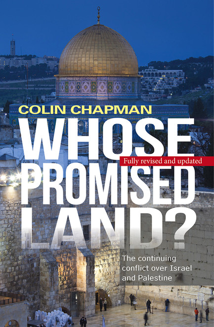 Whose Promised Land? The Continuing Conflict Over Israel and Palestine [Paperback]