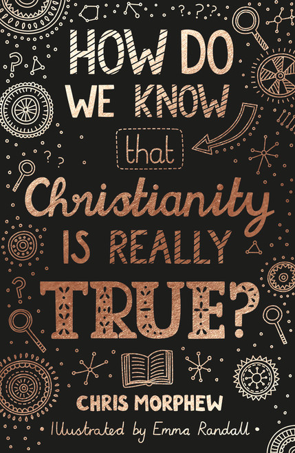 How Do We Know That Christianity Is Really True? [Paperback]