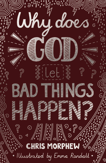 Why Does God Let Bad Things Happen? [Paperback]
