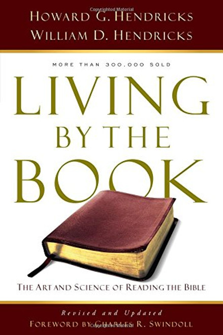 Living by the Book The Art and Science of Reading the Bible [Paperback]