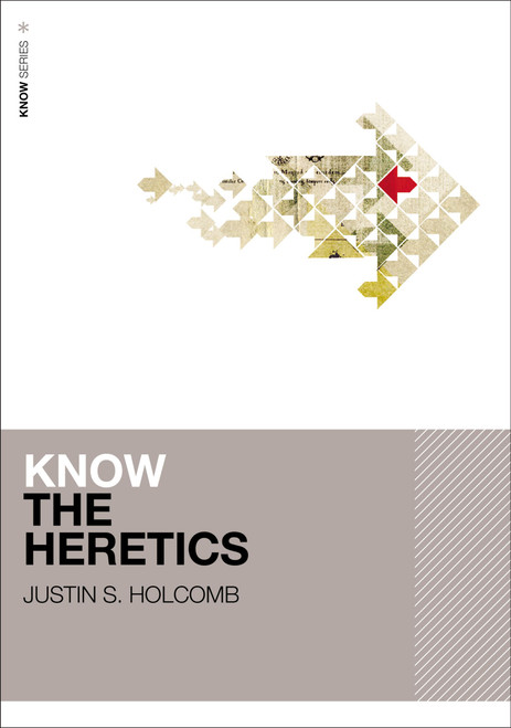 Know the Heretics [Paperback]