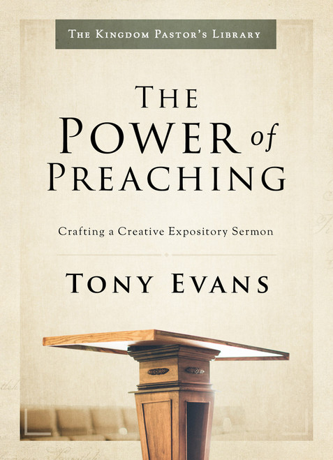 The Power of Preaching Crafting a Creative Expository Sermon [Hardback]