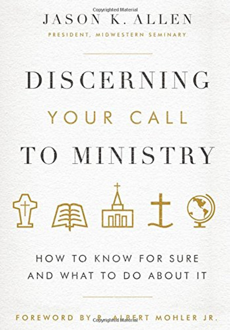 Discerning Your Call to Ministry How to Know for Sure and What to Do About It [Hardback]