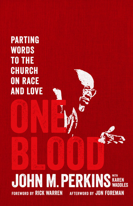 One Blood Parting Words to the Church on Race and Love [Paperback]